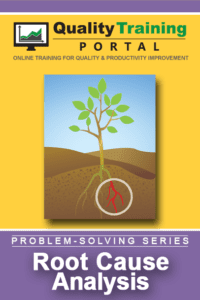 Root Cause Analysis Training from QualityTrainingPortal.com