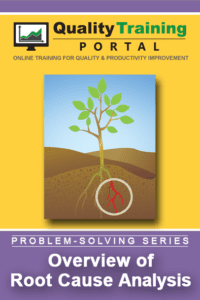Overview of Root Cause Analysis Training from QualityTrainingPortal.com